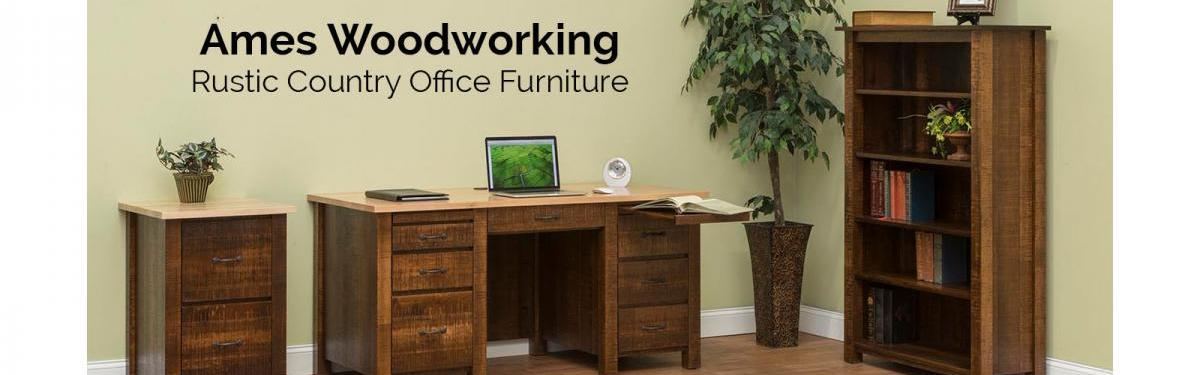 Ames Woodworking Rustic Country Office Furniture