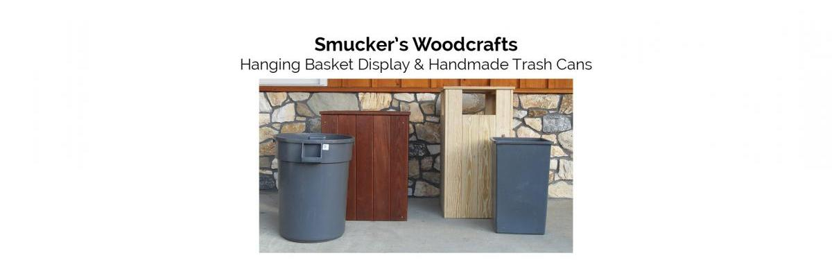 Smuckers Woodcrafts Handmade Trash Cans